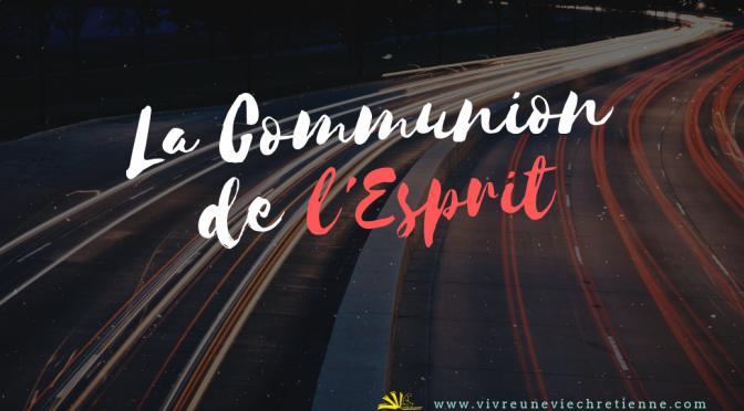 La communion de l'Esprit